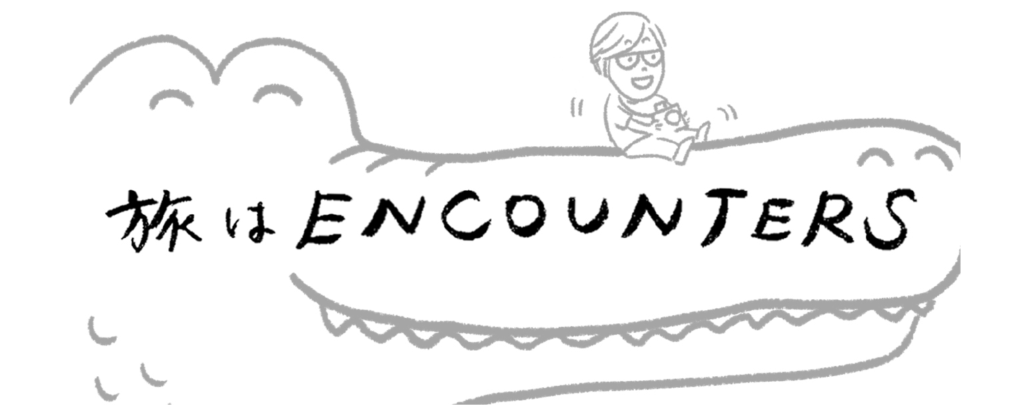 """Travel is ENCOUNTERS"" #3"